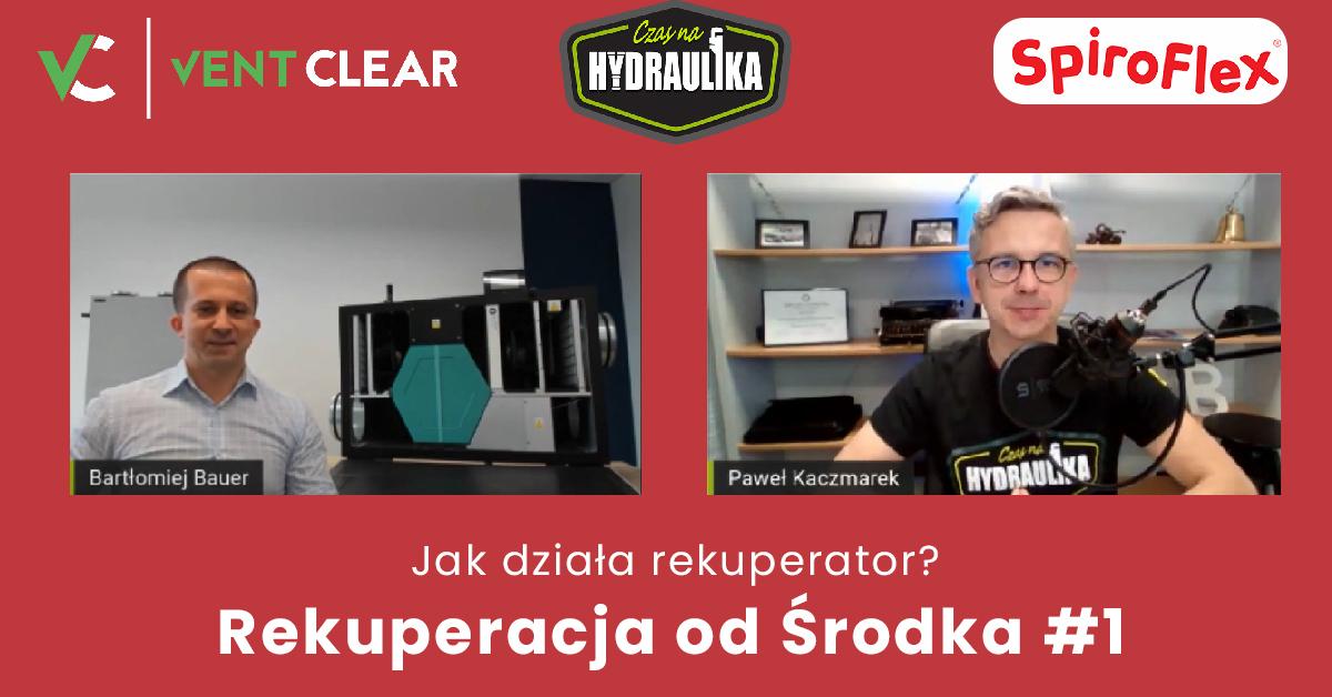 Jak działa rekuperator? Rekuperacja od Środka #1 [wideo]